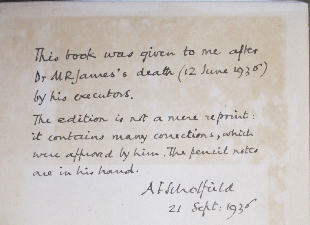 "Note by A. F. Scholfield in James' own copy of the 1919 'new edition' of his ""Ghost stories of an antiquary"" (Adv.d.110.1)"