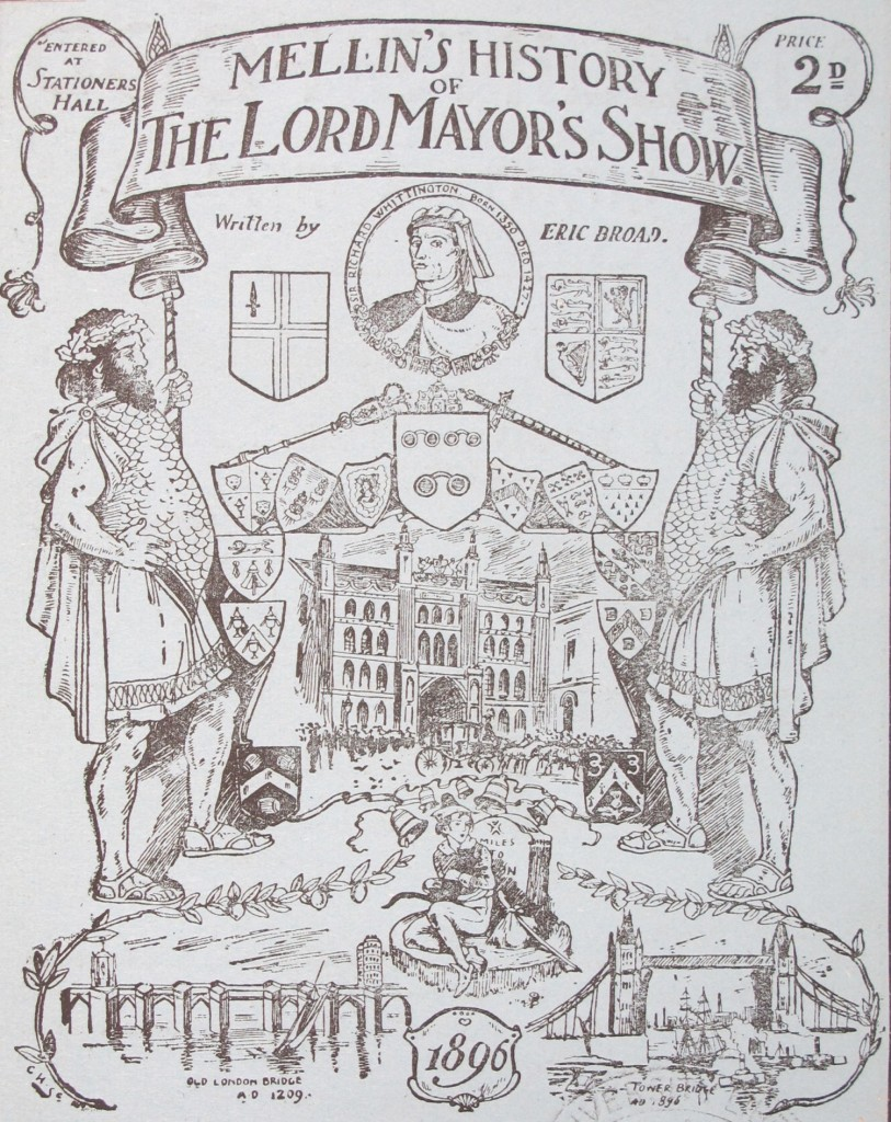 Mellin's history of the Lord Mayor's Show (1896) - shelfmark 1897.7.21