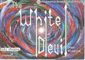 Poster for production of The White Devil, performed 29 January-2 February 2002 (image courtesy of CUADC)